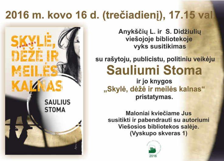 """Susitikimas su Sauliumi Stoma ir jo knygos """"Skylė, dėžė ir meilės kalnas"""" pristatymas"""