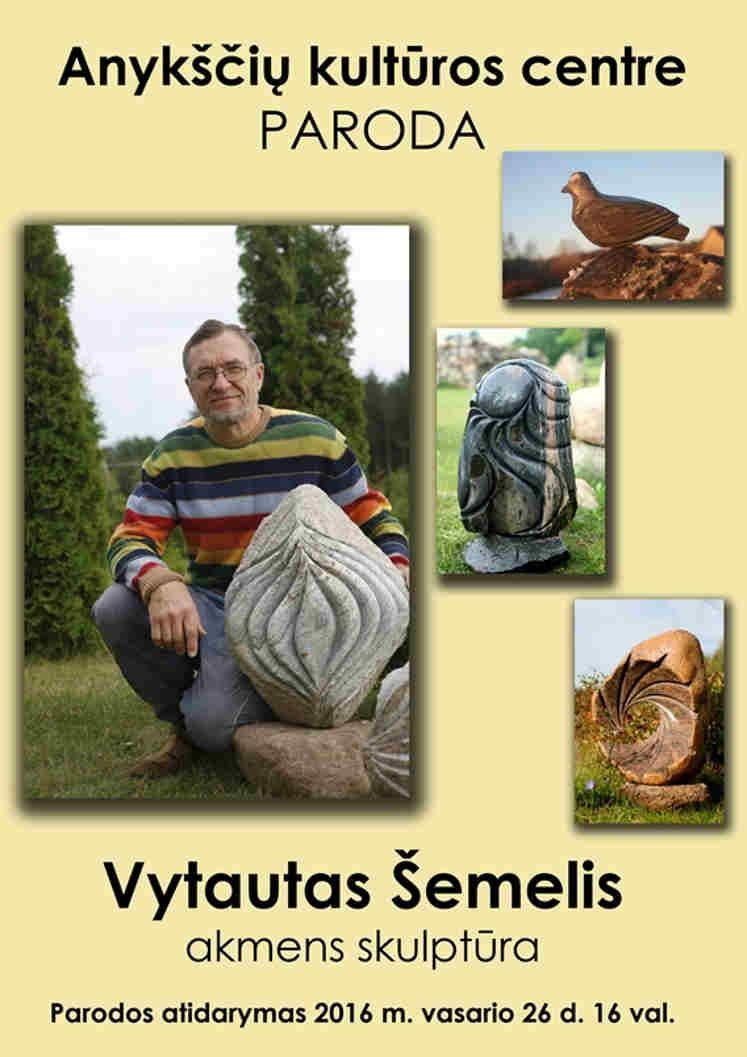 """Vytauto Šemelio parodos """"akmens skulptūra"""" atidarymas"""