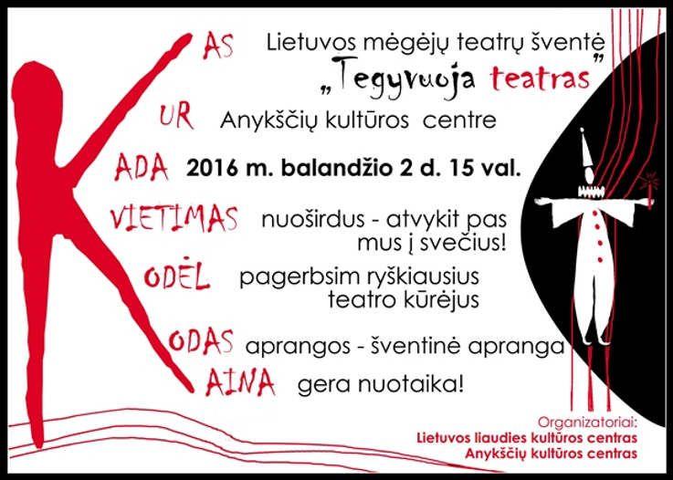 """XI Lietuvos mėgėjų teatro švente """"Tegyvuoja teatras"""""""