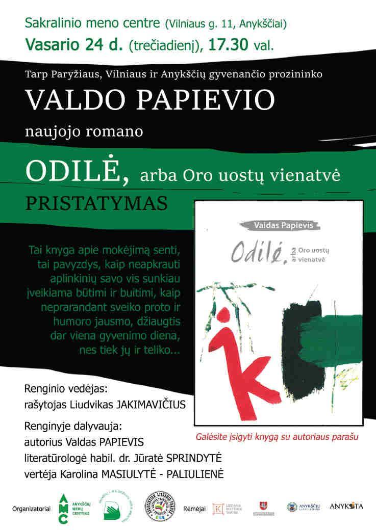 """Valdo Papievio naujojo romano """"Odilė, arba Oro uostų vienatvė"""" pristatymas"""