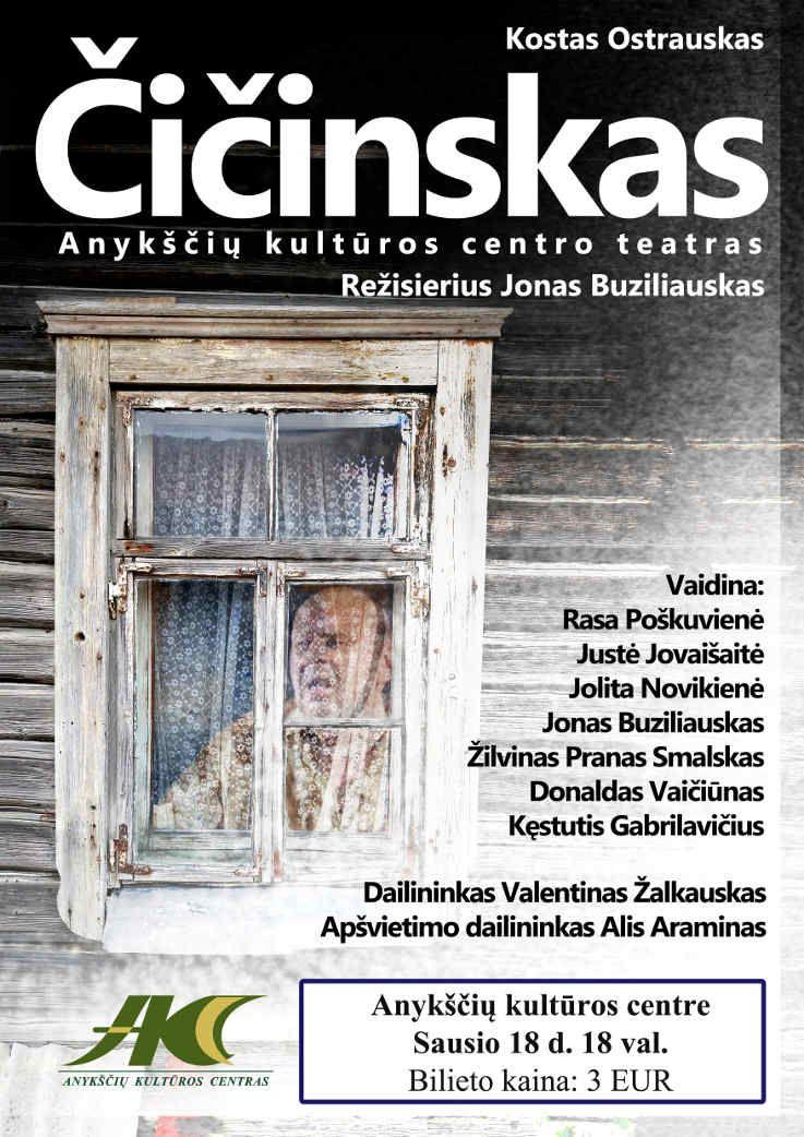 """Spektaklis """"Čičinskas"""""""