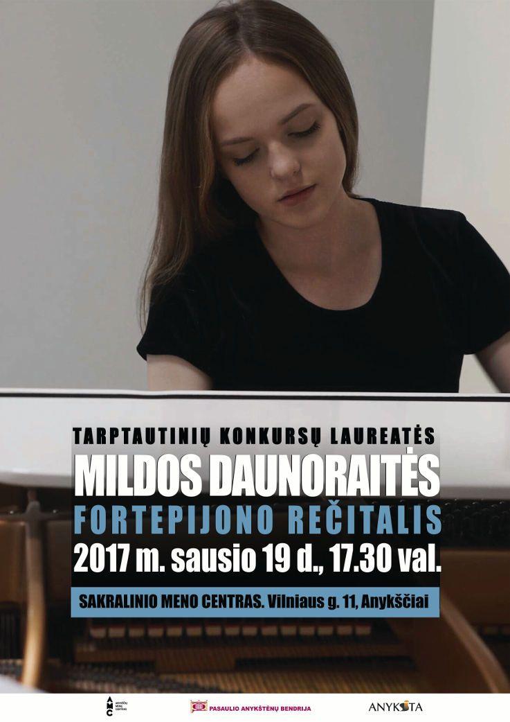 """Mildos Daunoraitės koncertas """"Fortepijono rečitalis"""""""