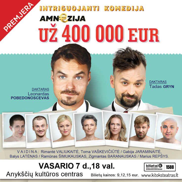 """Intriguojanti komedija """"AMN€ZIJA už 400 000 €"""""""