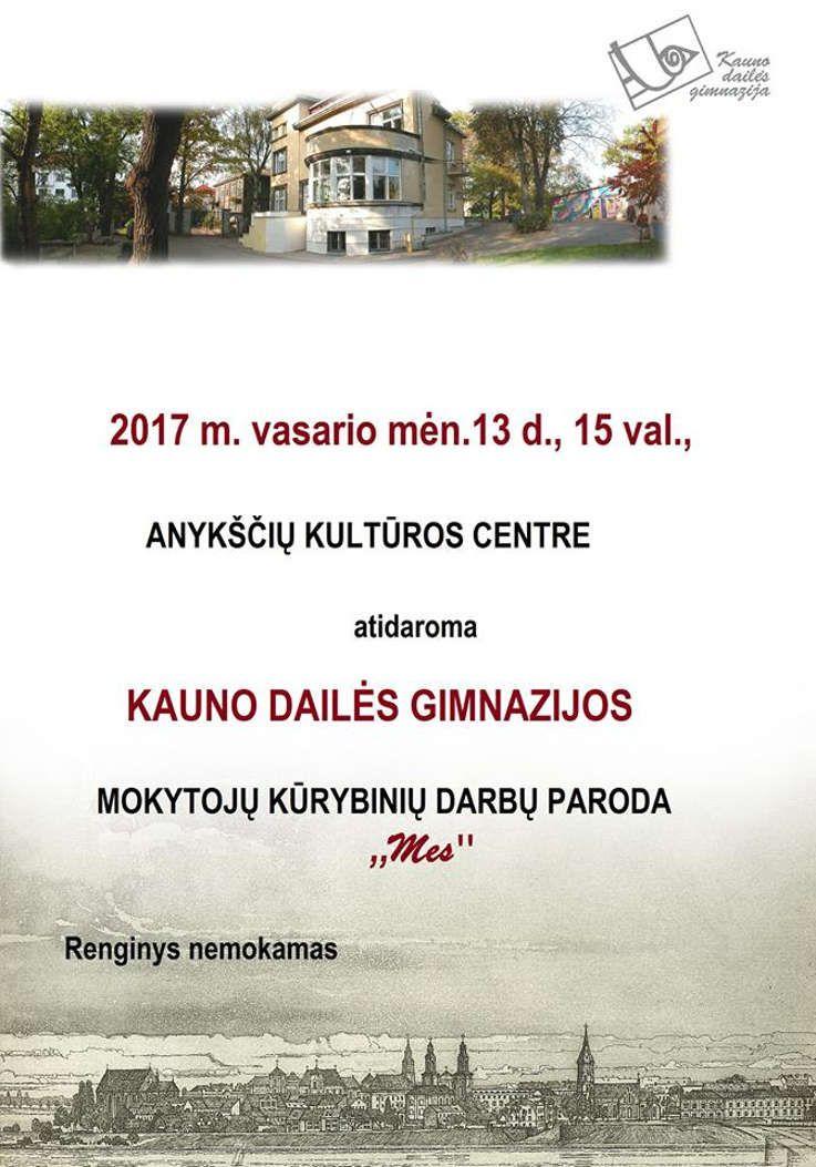 """Kauno dailės gimnazijos mokytojų parodos """"Mes"""" atidarymas"""
