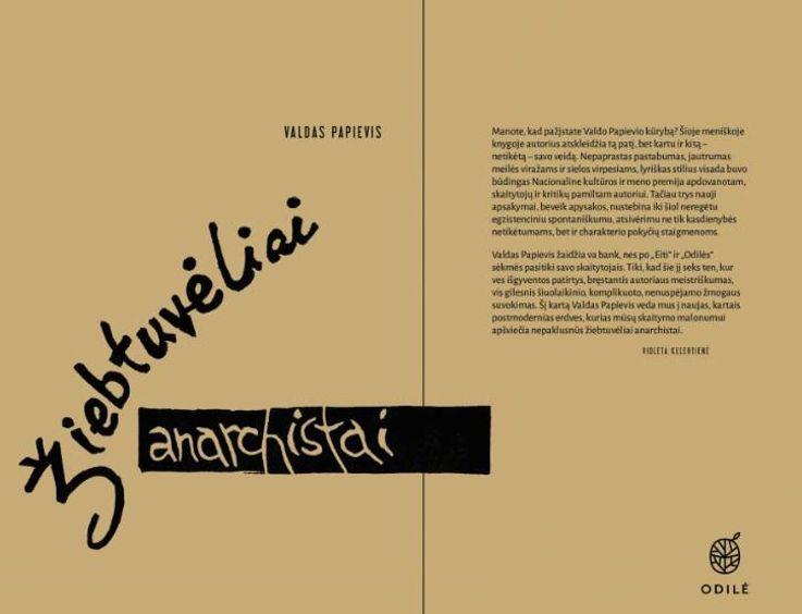 """Valdo Papievio knygos """"Žiebtuvėliai anarchistai"""" pristatymas ir susitikimas su autoriumi"""