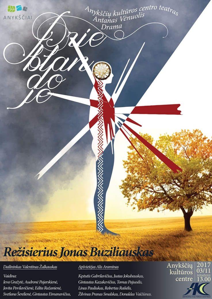 """Lietuvos nepriklausomybės atkūrimo diena Anykščiuose (2017) - Spektaklio A. Vienuolio """"Prieblandoje"""" premjera"""