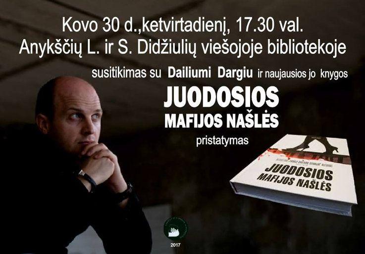 """Dailiaus Dargio knygos """"Juodosios mafijos našlės"""" pristatymas"""