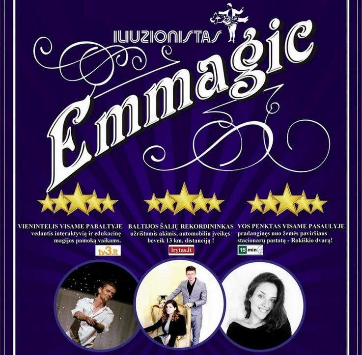"""Emmeagic"" magijos šou"