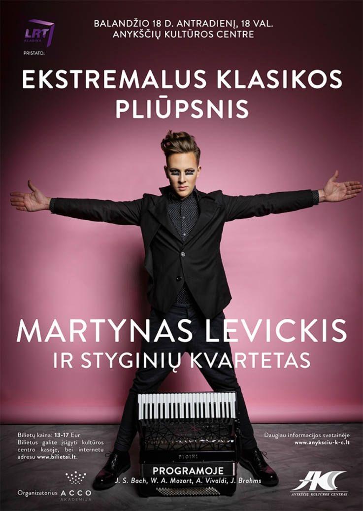 """Martyno Levickio ir styginių kvarteto koncertas """"Ekstremalus klasikos pliūpsnis"""""""