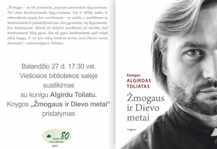 """Nacionalinė Lietuvos bibliotekų savaitė (2017) -  Kunigo Algirdo Toliato knygos """"Žmogaus ir Dievo metai"""" pristatymas"""