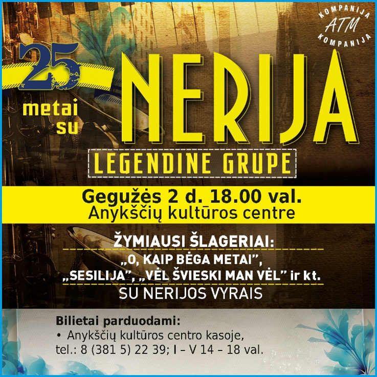"""25 metai su legendine grupe """"Nerija"""""""