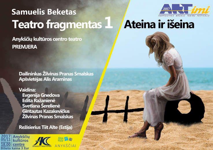 """Tarptautinis mėgėjų teatrų festivalis """"ARTimi"""" (2017) - Spektaklis """"Teatro fragmentas 1"""", """"Ateina ir išeina"""""""