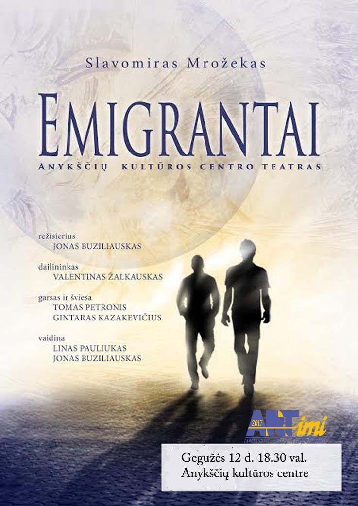 """Tarptautinis mėgėjų teatrų festivalis """"ARTimi"""" (2017) - Spektaklis """"Emigrantai"""""""