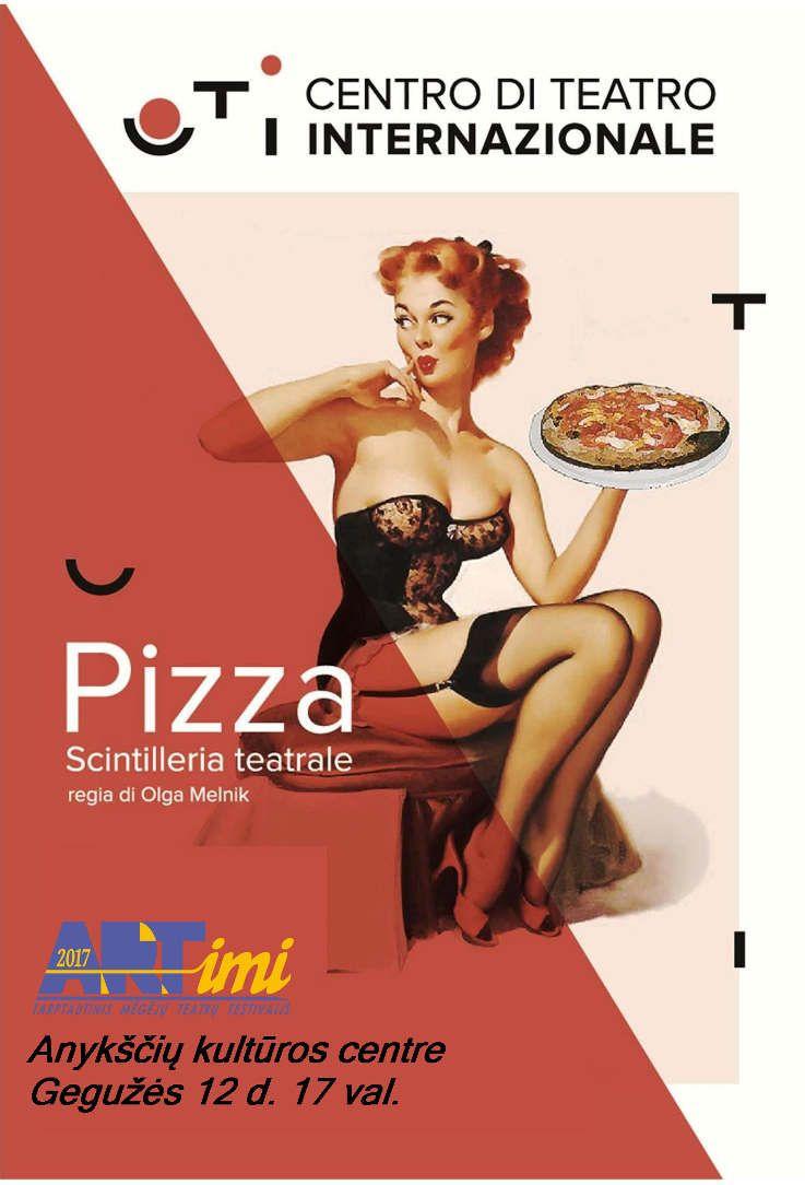 """Tarptautinis mėgėjų teatrų festivalis """"ARTimi"""" (2017) - Spektaklis """"Pizza"""""""