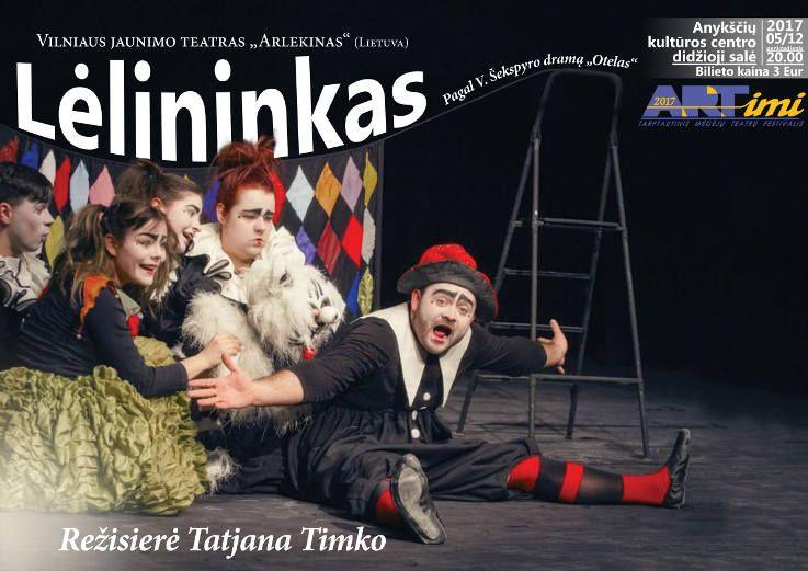 """Tarptautinis mėgėjų teatrų festivalis """"ARTimi"""" (2017) - Spektaklis """"Lėlininkas"""""""