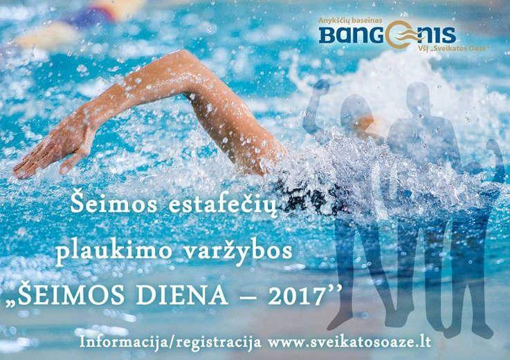 """Šeimos estafečių plaukimo varžybos """"Šeimos diena - 2017"""""""
