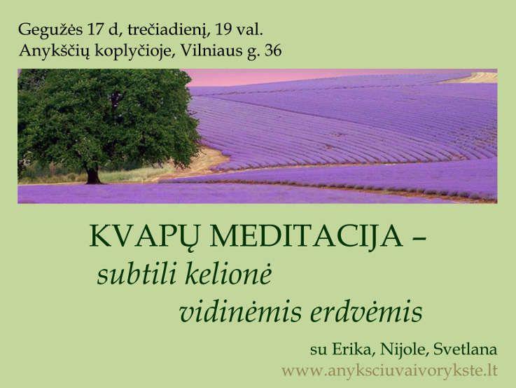 Kvapų meditacija - subtili kelionė vidinėmis erdvėmis