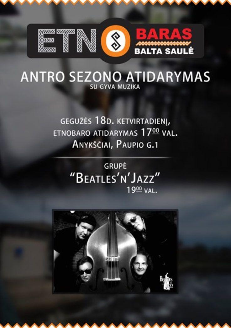 """Etnobaras """"Balta saulė"""" antro sezono atidarymas / Grupės """"Beatles"""