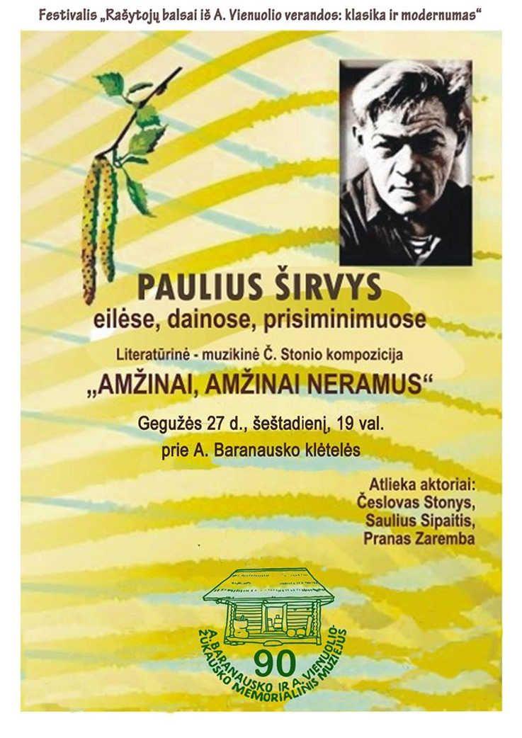 """Festivalis """"Rašytojų balsai iš A. Vienuolio verandos: klasika ir modernumas"""" - Česlovo Stonio kompozicija """"Amžinai, amžinai neramus"""""""