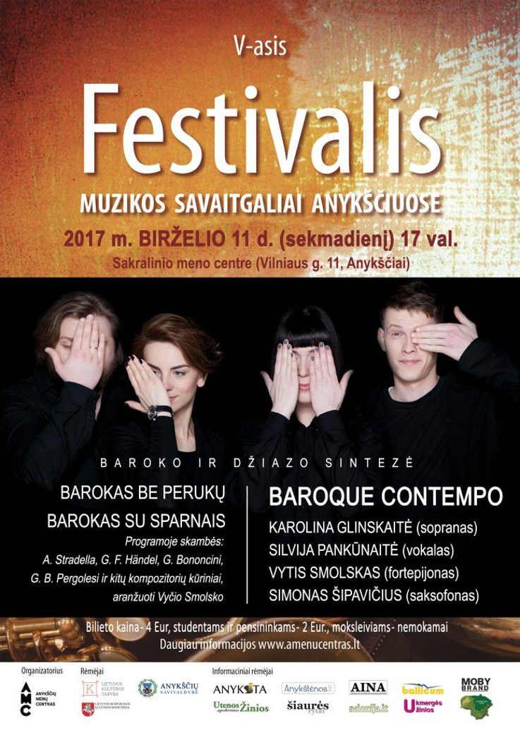 """Festivalis """"Muzikos savaitgaliai Anykščiuose"""" (2017) - Baroque Contempo - baroko ir džiazo sintezė"""