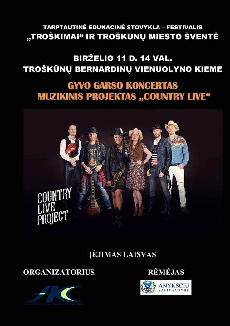 """Troškūnų miesto šventė (2017) - Muzikinis projektas """"Country live"""" - gyvo garso koncertas"""