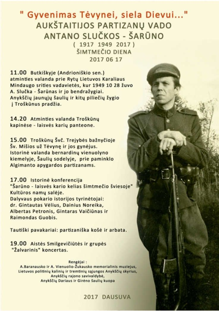 """Aukštaitijos partizanų vado Antano Slučkos-Šarūno šimtmečio diena """"Gyvenimas Tėvynei, siela Dievui..."""" - Atminties valanda prie Rytų LIetuvos Karaliaus Mindaugo srities vadavietės"""