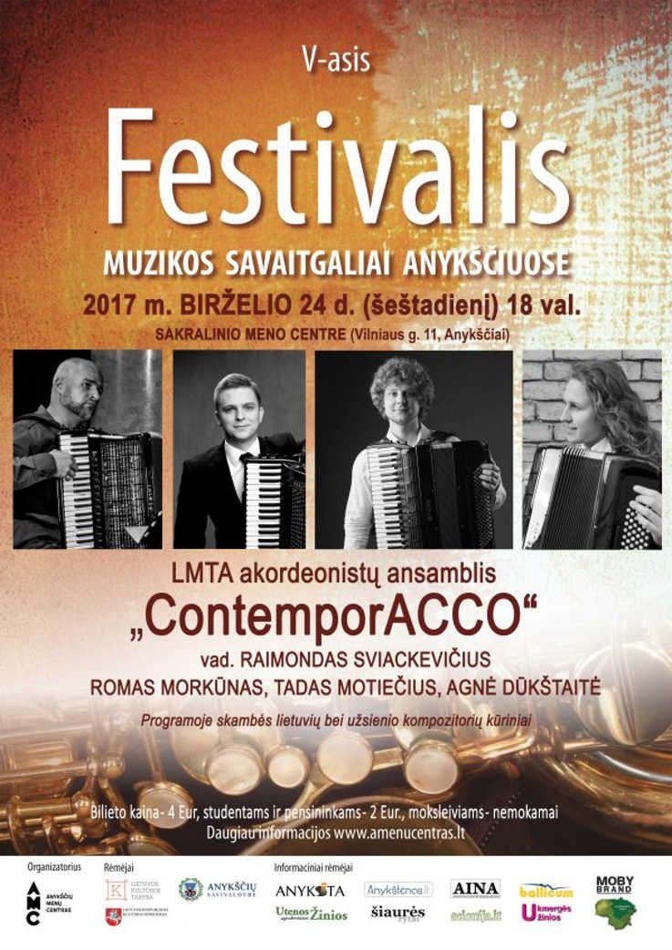 """Festivalis """"Muzikos savaitgaliai Anykščiuose"""" (2017) - LMTA akordeonistų ansamblis """"ContemporAcco"""""""