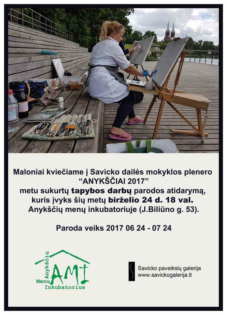 """Savicko dailės mokyklos pleneras """"Anykščiai 2017"""" - Tapybos darbų parodos atidarymas"""