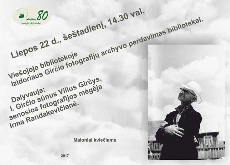 """Anykščių miesto šventė (2017) - """"ŠvenČIA ANYKŠČIAI"""" - Izidoriaus Girčio fotografijų archyvo perdavimas bibliotekai"""