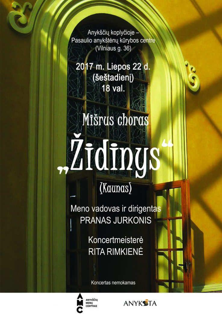 """Anykščių miesto šventė (2017) - """"ŠvenČIA ANYKŠČIAI"""" - Mišraus choro """"Židinys"""" koncertas"""