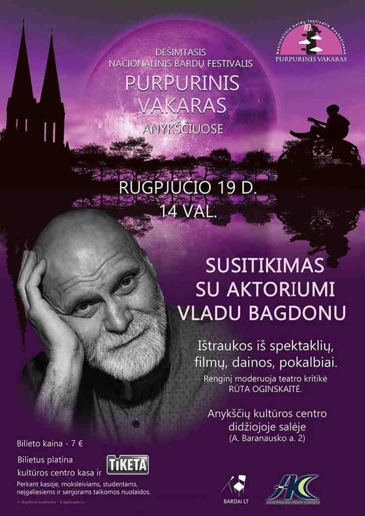 """Festivalis """"Purpurinis vakaras"""" (2017) - Susitikimas su aktoriumi Vladu Bagdonu"""