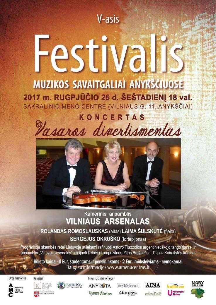 """Festivalis """"Muzikos savaitgaliai Anykščiuose"""" (2017) - Kamerinis ansamblis """"Vilniaus arsenalas"""""""