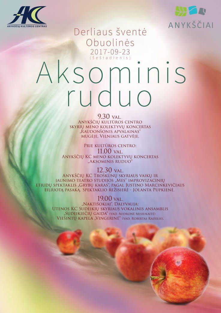 """Derliaus šventė """"Obuolinės"""" (2017) - Pabaigtuvės - AKC meno kolektyvų koncertas """"Aksominis ruduo"""" / Obelų sodo kūrėjų pagerbimas"""