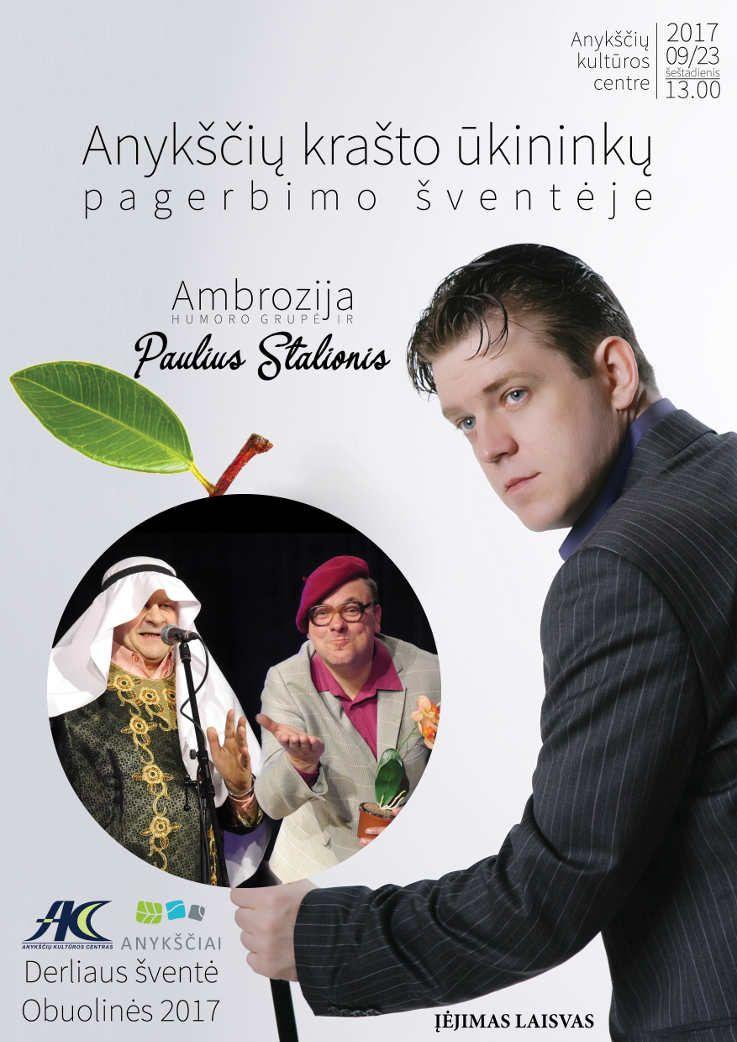 """Derliaus šventė """"Obuolinės"""" (2017) - Pabaigtuvės - Apdovanojimai / Humoro grupės """"Ambrozija"""" ir dainų autoriaus bei atlikėjo Pauliaus Stalionio koncertas"""