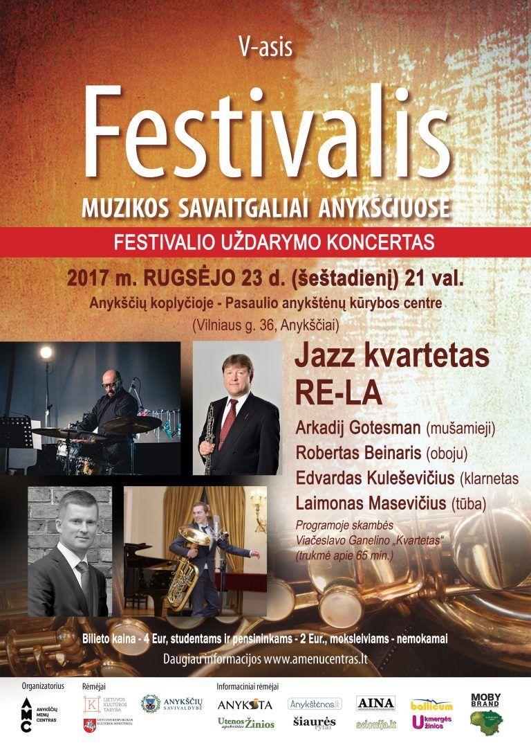 """Festivalis """"Muzikos savaitgaliai Anykščiuose"""" (2017) - Jazz kvartetas - RE-LA"""