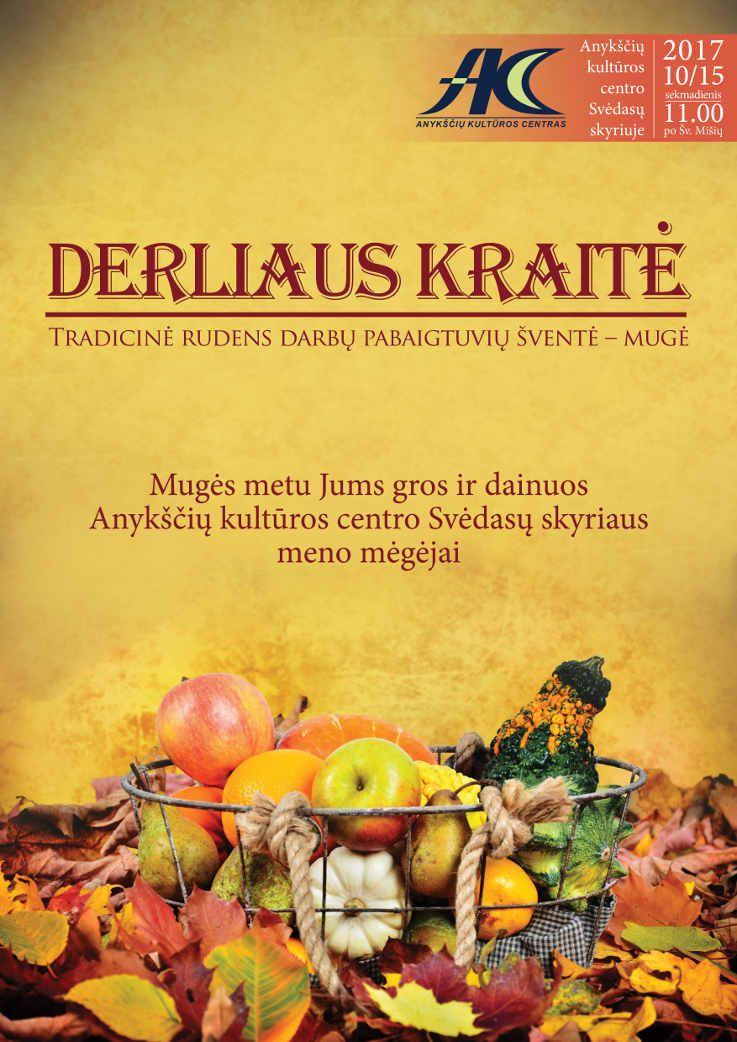 """Tradicinė rudens darbų pabaigtuvių šventė - mugė """"Derliaus kraitė"""""""