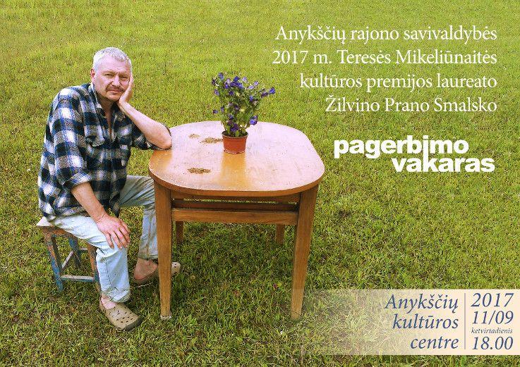 Teresės Mikeliūnaitės kultūros premijos laureato Žilvino Prano Smalsko pagerbimo vakaras