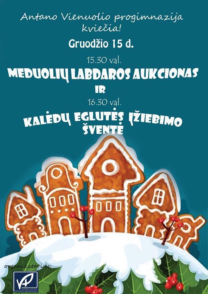 Kalėdinis meduolių aukcionas / Kalėdų eglutės įžiebimo šventė