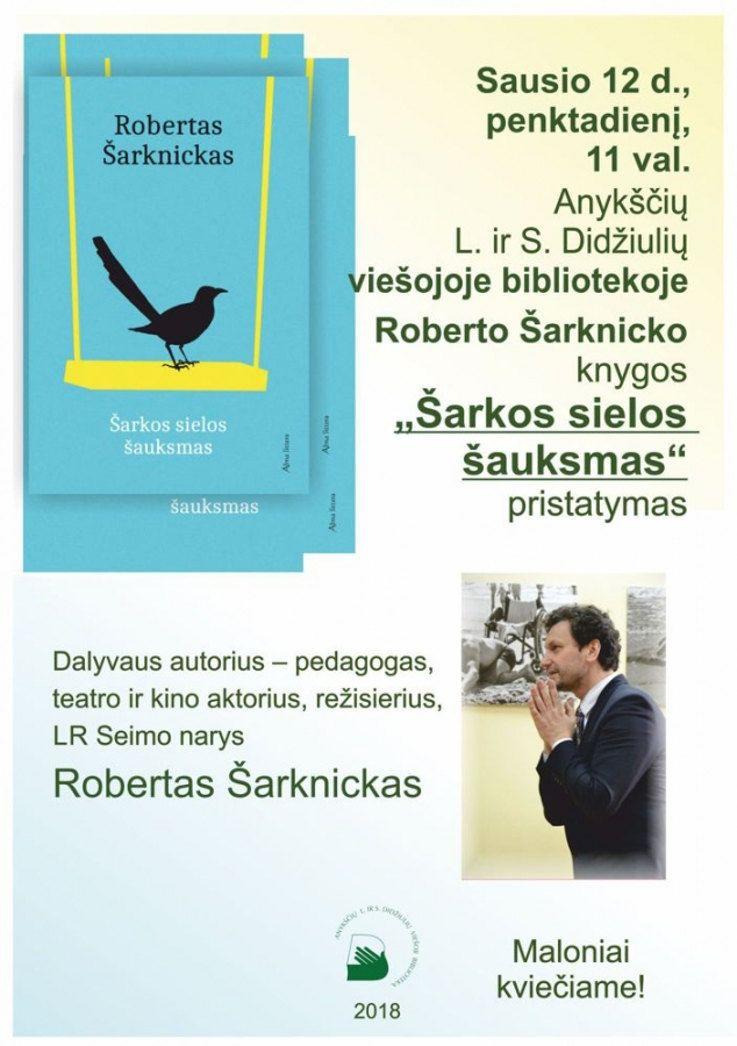 """Roberto Šarknicko knygos """"Šarkos sielos šauksmas"""" pristatymas"""