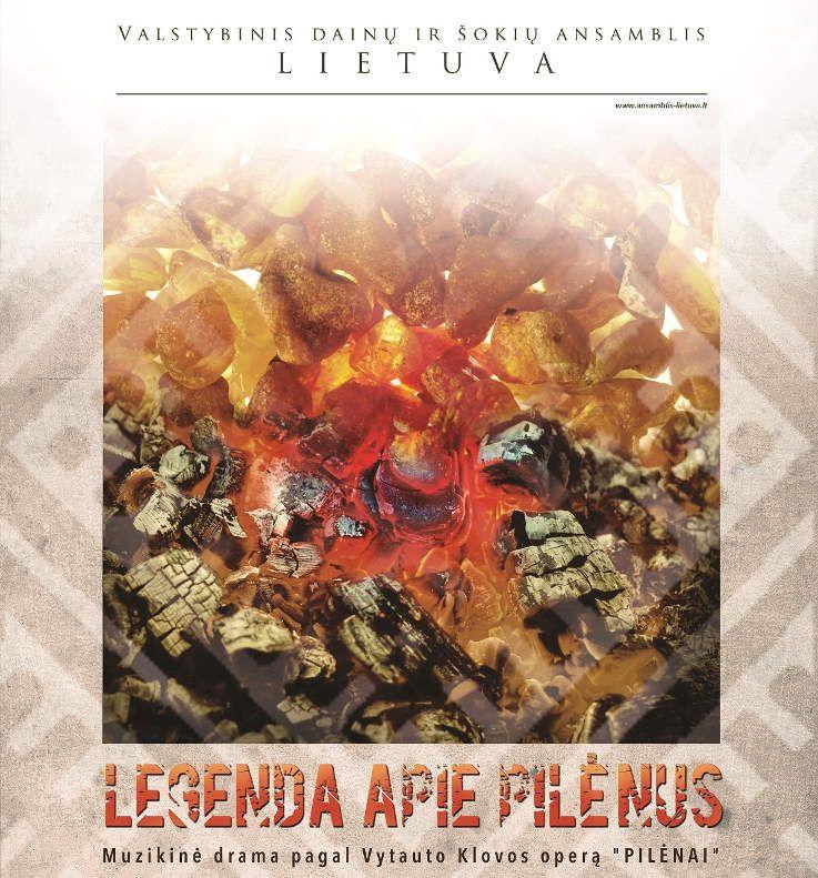 """""""Legenda apie Pilėnus"""" muzikinė drama pagal V. Klovos operą """"Pilėnai"""""""