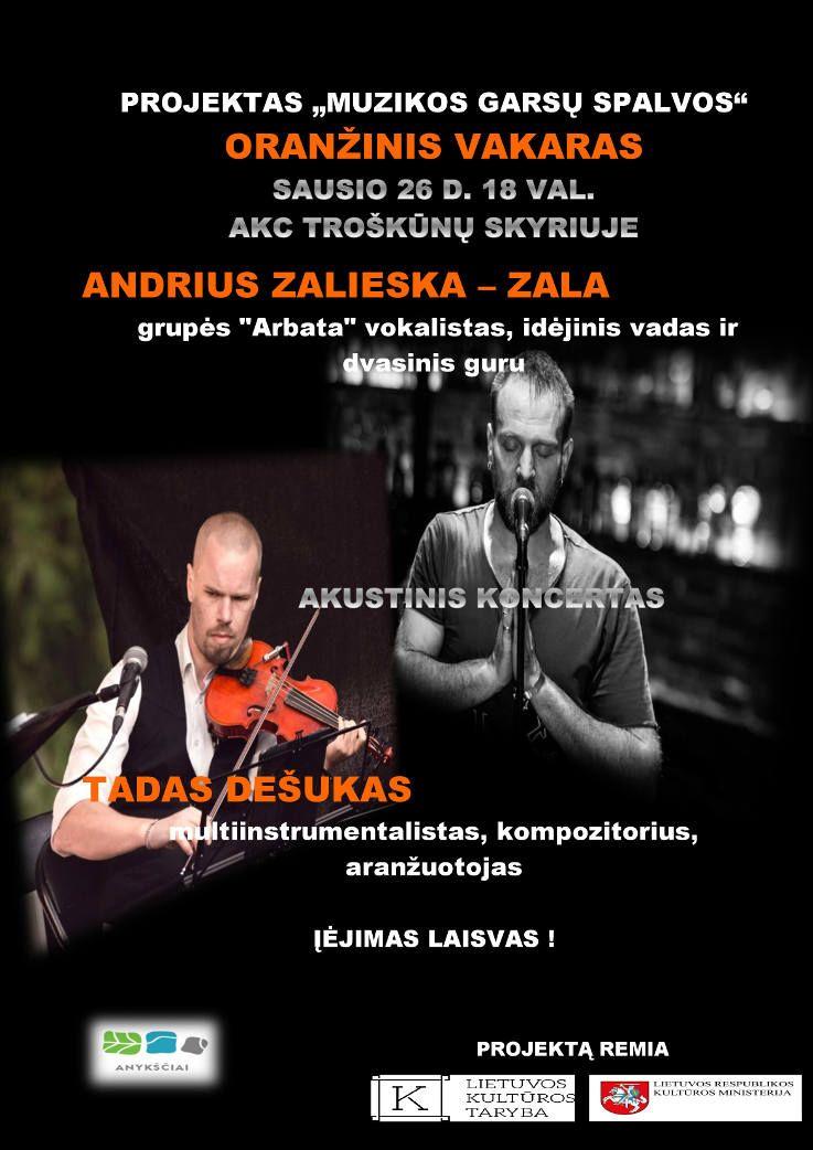 """Projektas """"Muzikos garsų spalvos"""" - Oranžinis vakaras - Andriaus Zalieskos ir Tado Dešuko akustinis koncertas"""