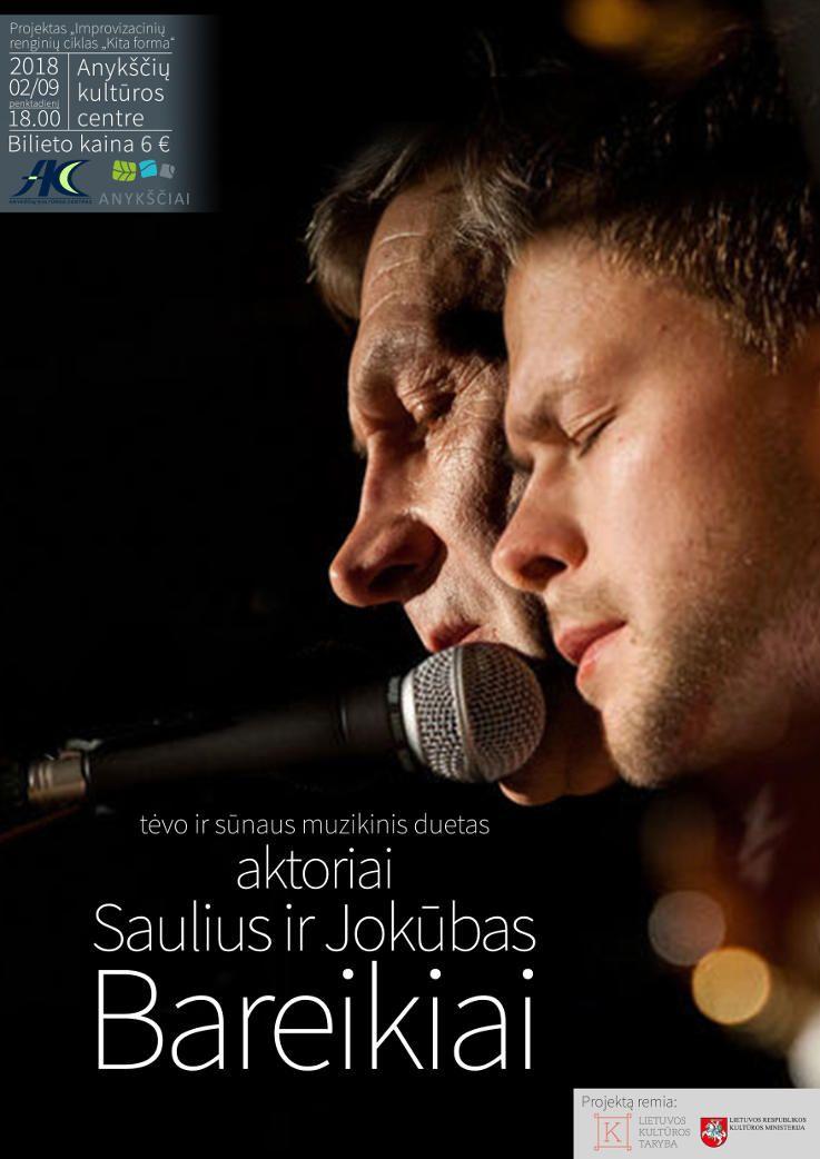 Aktorių Sauliaus ir Jokūbo Bareikių koncertas
