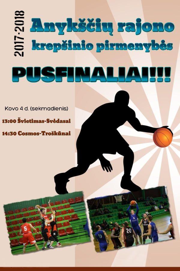 Anykščių rajono krepšinio pirmenybių pusfinaliai
