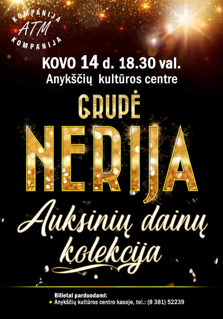 """Grupės """"Nerija"""" koncertas """"Auksinių dainų kolekcija"""""""