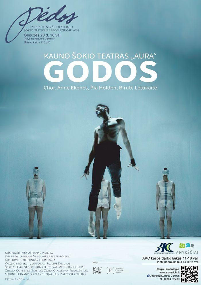 """Tarptautinis šokio festivalis """"Pėdos"""" - Šokio spektaklis """"Godos"""""""
