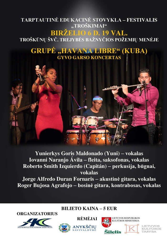 """Tarptautinė edukacinė stovykla - festivalis """"Troškimai"""" (2018) - Grupės """"Havana Libre"""" (Kuba) gyvo garso koncertas"""