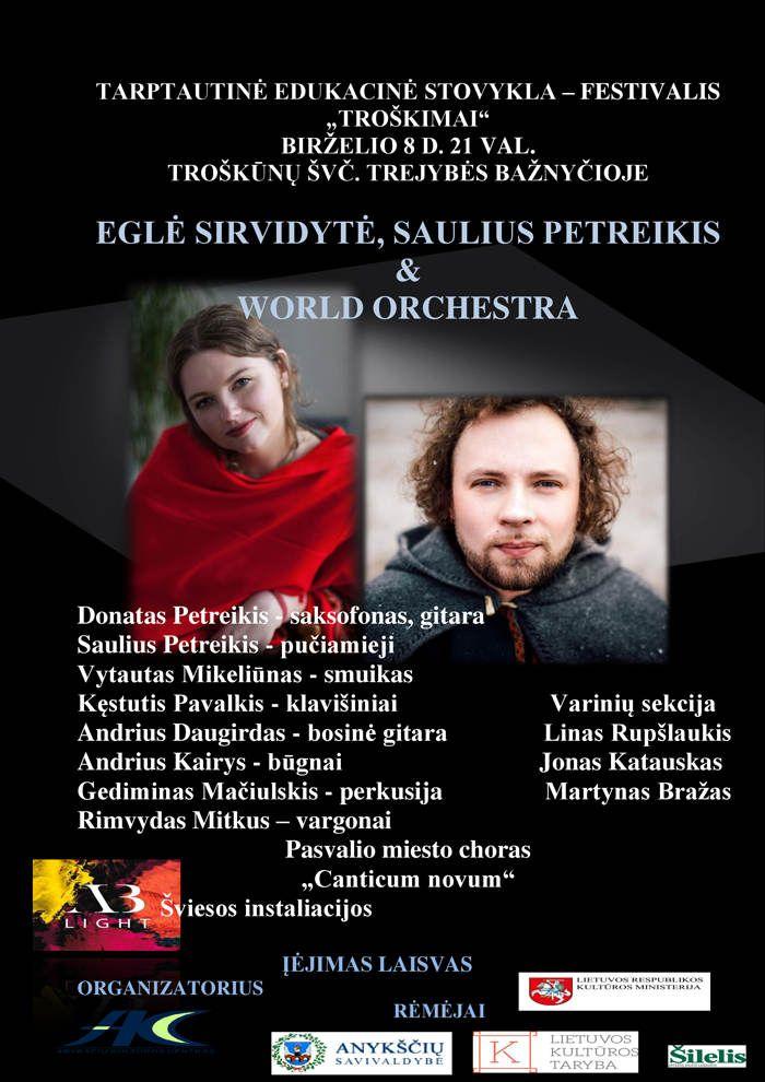 """Tarptautinė edukacinė stovykla - festivalis """"Troškimai"""" (2018) - Eglė Sirvidytė, Saulius Petreikis ir World Orchestra"""