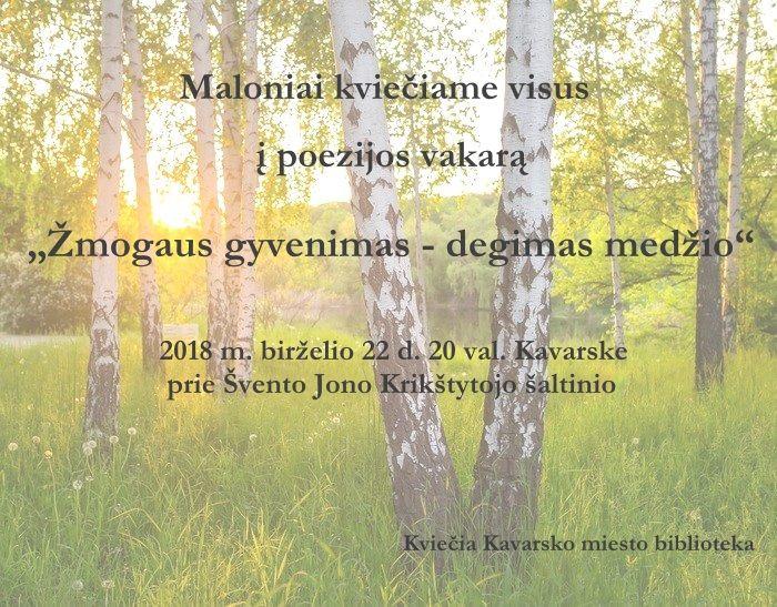 """Kavarskui 480 metų - Joninių šventė """"Ant Šv. Jono, ant jormarkėlio"""" - Poezijos vakaras """"Žmogaus gyvenimas - degimas medžio"""""""