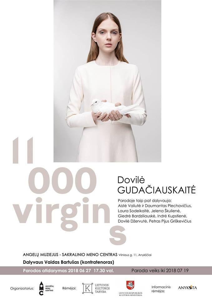 """Dizainerės Dovilės Gudačiauskaitės projekto paroda """"11 000 virgins"""""""