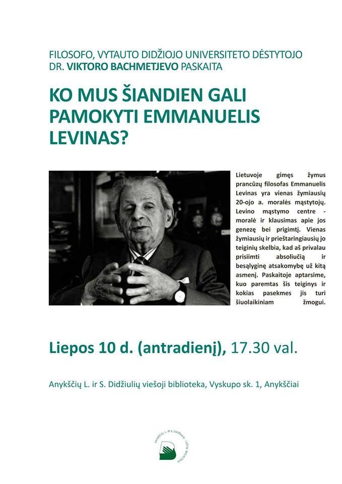 """Viktoro Bachmetjevo paskaita """"Ko mus šiandien gali pamokyti Emmanuelis Levinas?"""""""